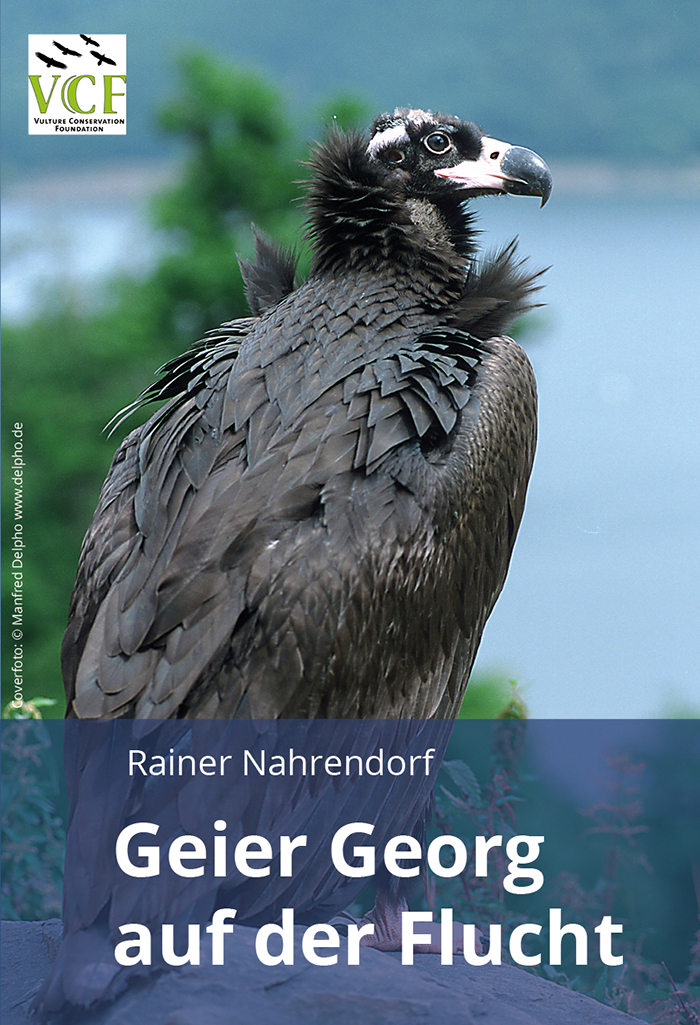 Rainer Nahrendorf: Geier Georg auf der Flucht
