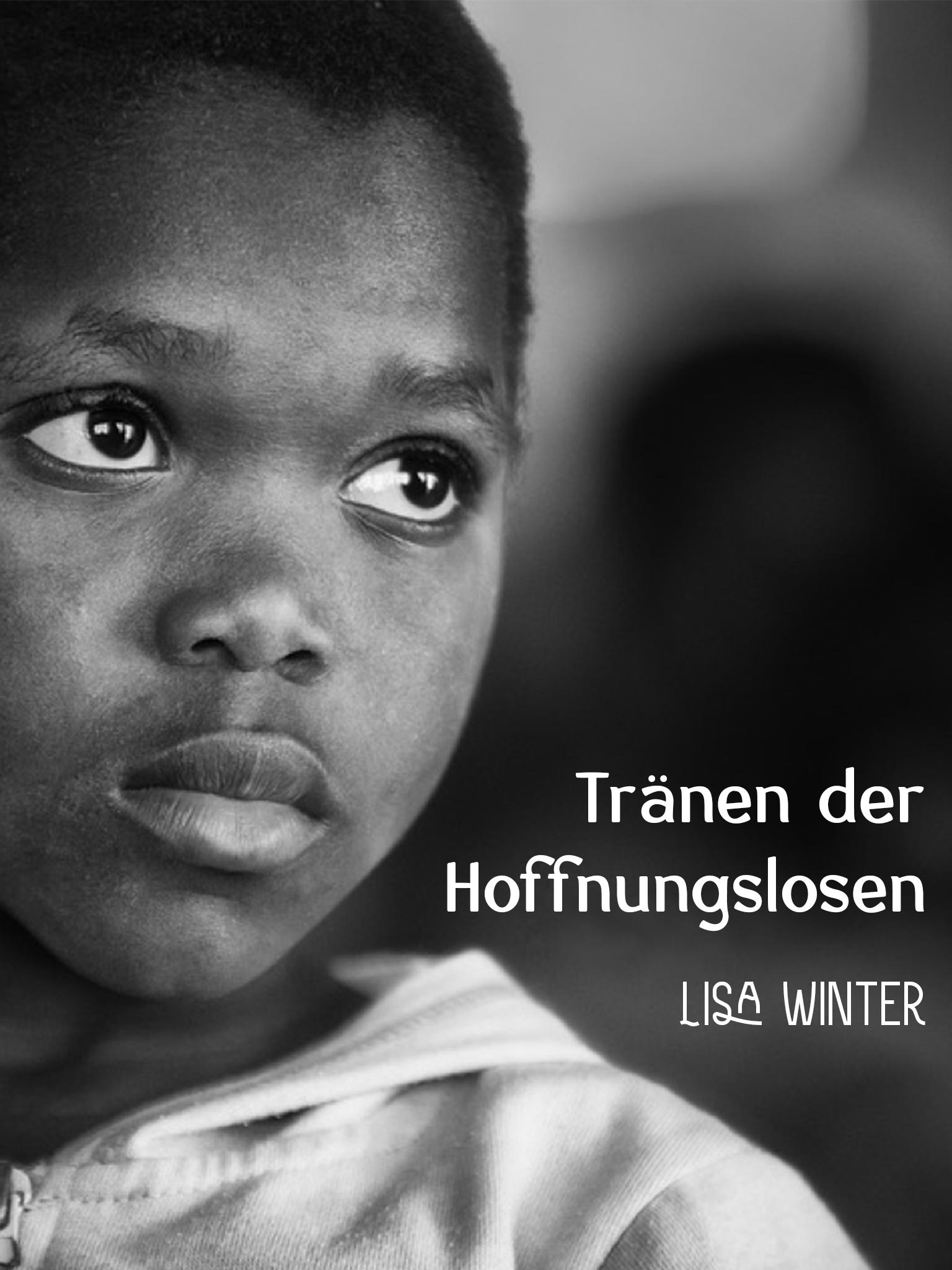 Lisa Winter: Tränen der Hoffnungslosen
