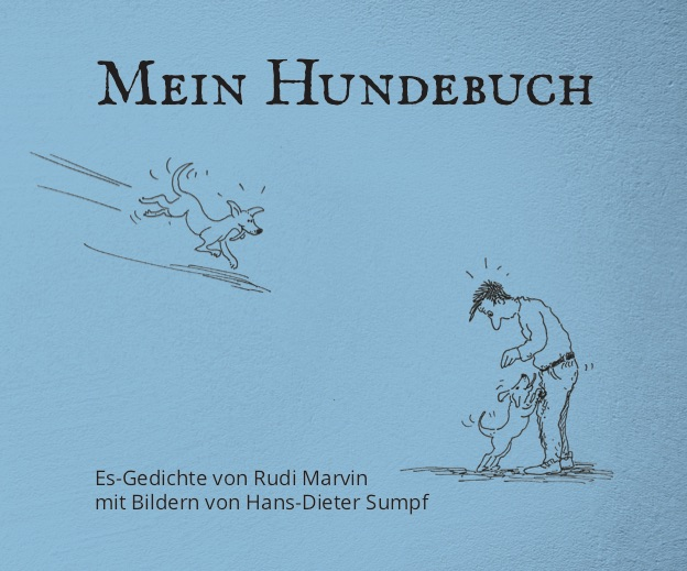 Rudi Marvin: Mein Hundebuch