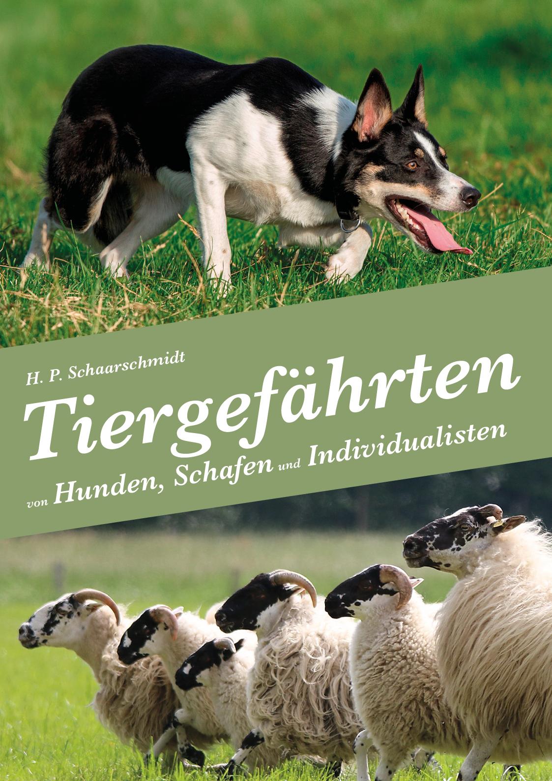 H. P. Schaarschmidt: Tiergefährten